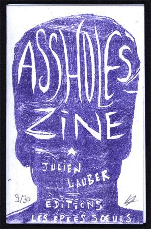 Couverture du livre Assholes Zine par Julien Lauber