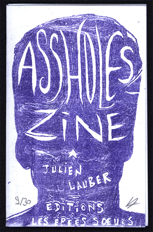 couverture assholes zine [julien lauber]
